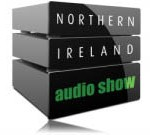NORTHERN IRELAND AUDIO SHOW.... November 6th to 7th 2010.